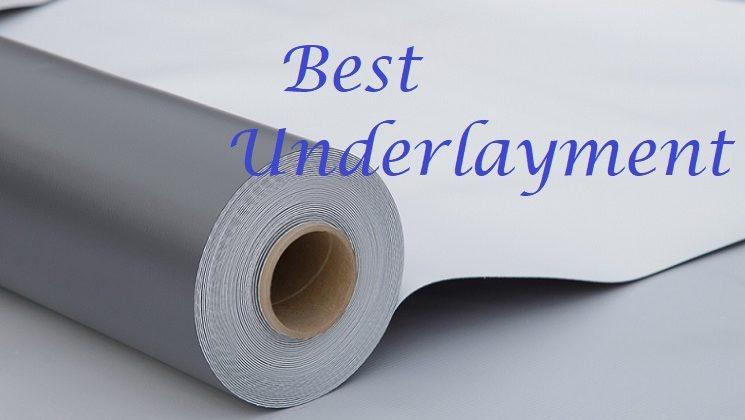 best floor underlayment